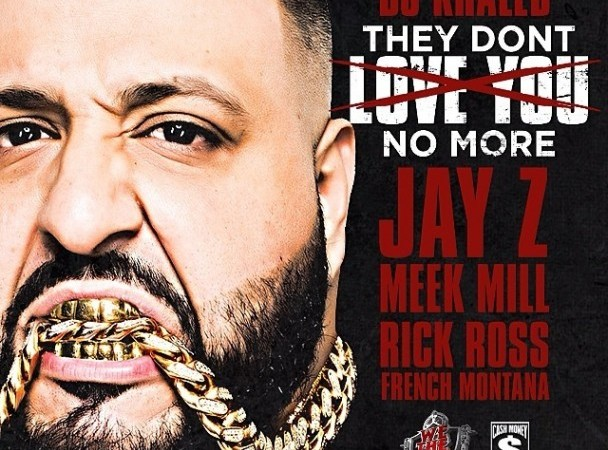 DJ Khaled Releases 'They Don't Love You No More'