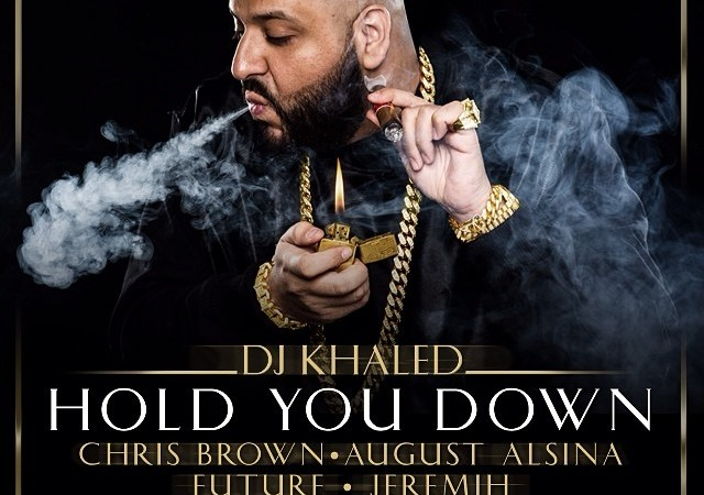 dj-khaled-hold-you-down-karencivil