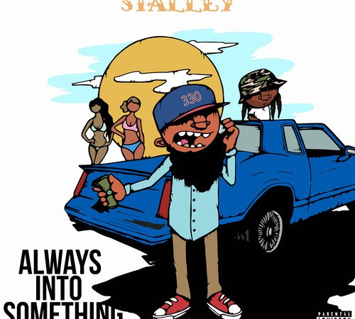 Stalley - Always Into Something