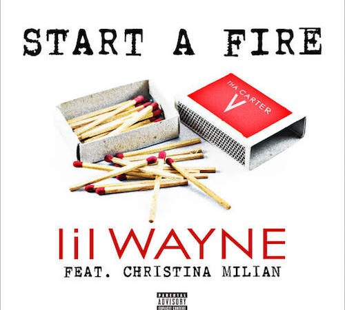 Start a Fire - Lil wayne