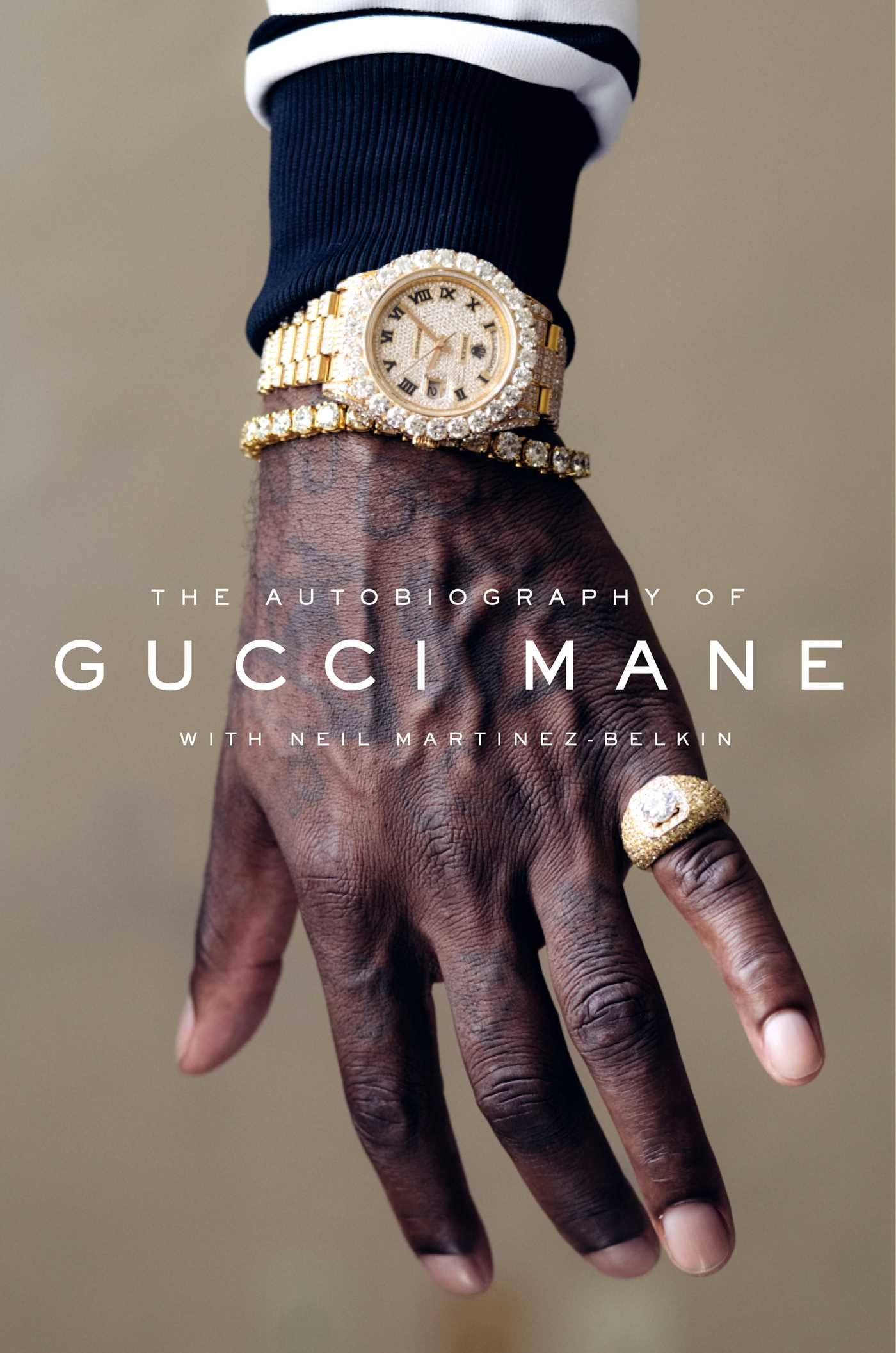autobiography on a watch Coming off an undeniably busy 2017, gucci mane has announced via twitter that he will venture into film, transforming the autobiography of gucci 2018 gucci will be very intriguing to watch, as the rapper also announced in december that he will be releasing his next solo project titled the evil genius.