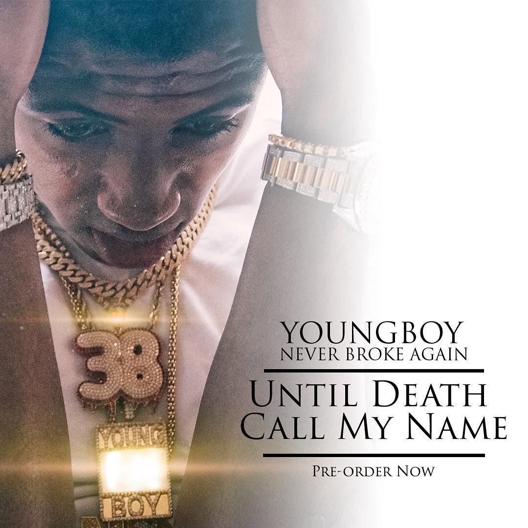Youngboy Never Broke Again Until Death Call My Name